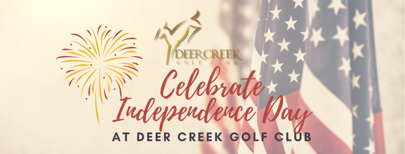 Celebrate Independence Day 🇺🇸 at Deer Creek